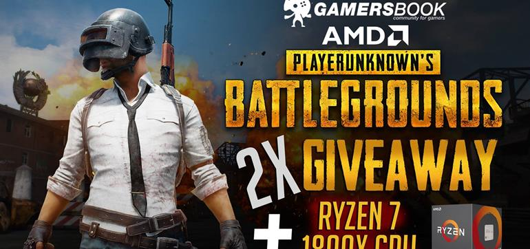 PLAYERUNKNOWN's BATTLEGROUNDS + Ryzen 7 1800x CPU Giveaway