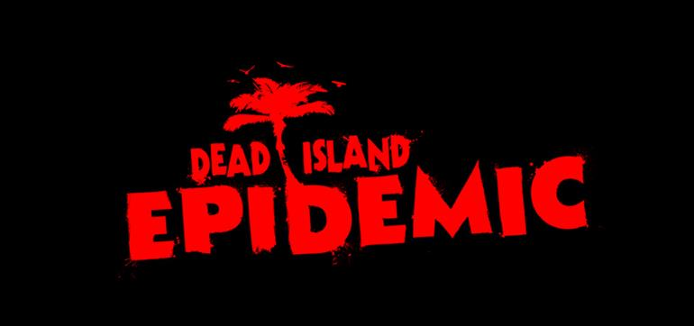 Dead Island: Epidemic Armored, Mutated and No-Brainer Pack Giveaway